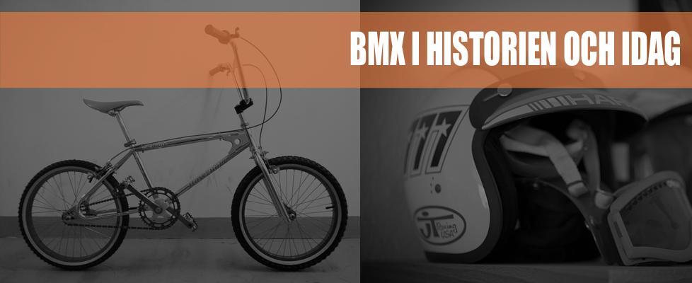 Bmx i Historien och Idag